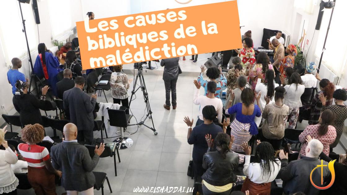 Les causes bibliques de la malédiction