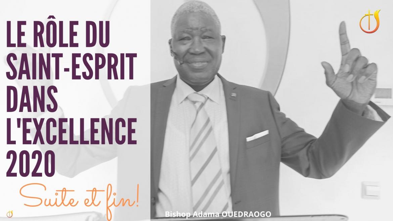 Le rôle du Saint Esprit dans l'excellence 2020-suite et fin